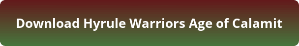 Hyrule Warriors Age of Calamity free download